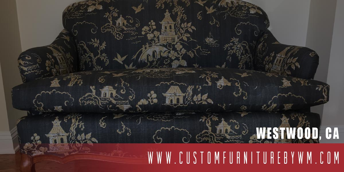 FURNITURE UPHOLSTERY WESTWOOD CALIFORNIA SOFA REUPHOLSTERY SERVICE