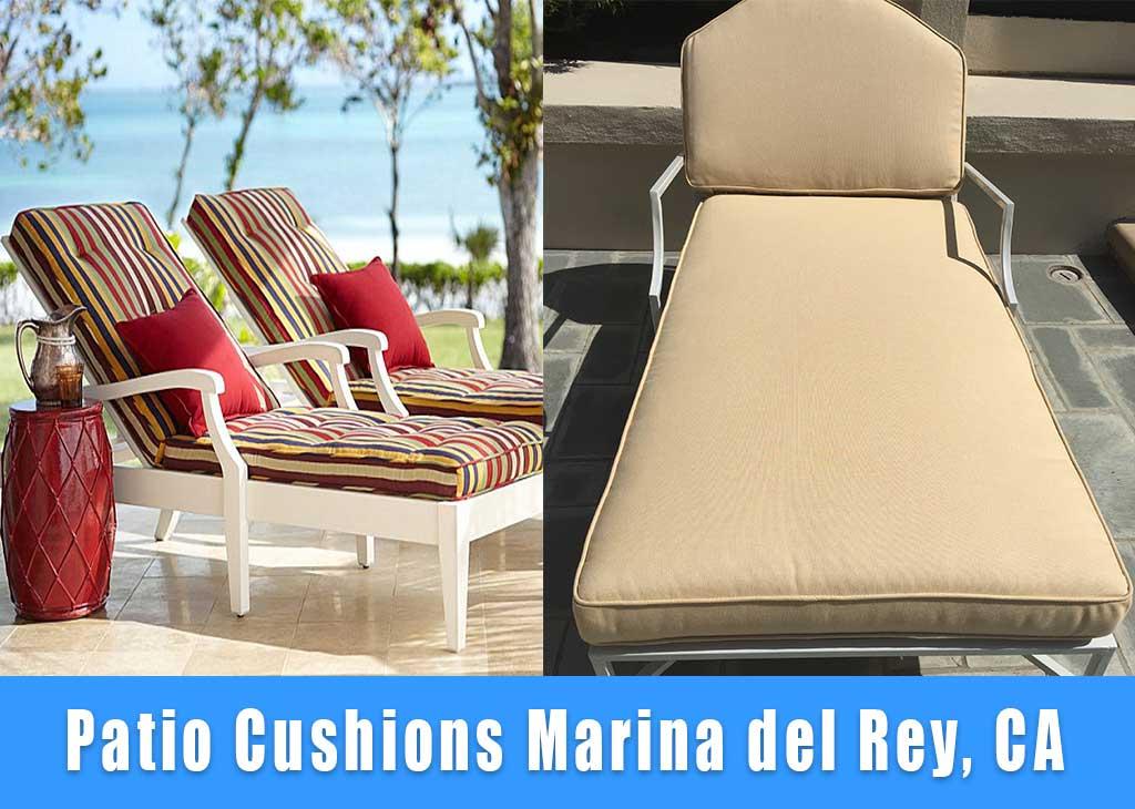 Patio cushions replacement Marina del Re California